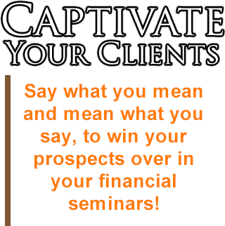 Financial Seminars for retirement and financial planners.